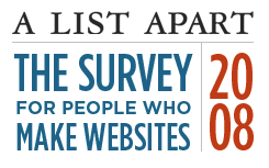 The Annual A List Apart Survey
